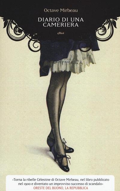 Letture di Carnevale: Diario di una cameriera di Octave Mirbeau